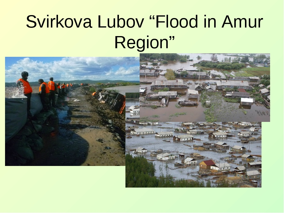 "Svirkova Lubov ""Flood in Amur Region"""