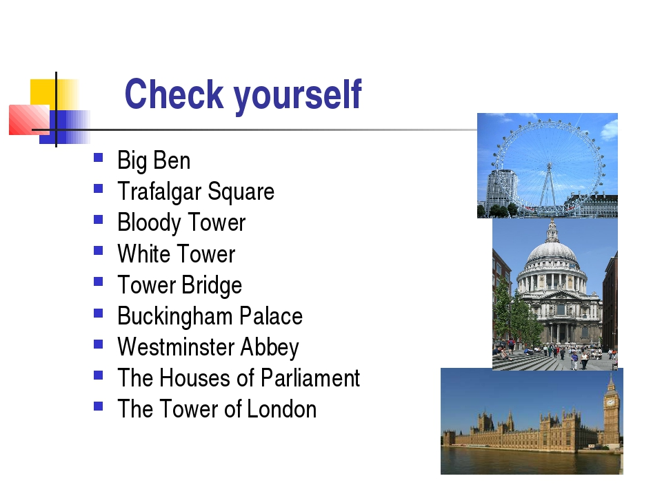 Check yourself Big Ben Trafalgar Square Bloody Tower White Tower Tower Bridg...