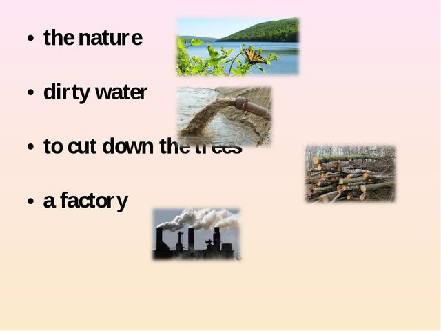 the nature dirty water to cut down the trees a factory