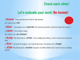 """Check each other! Let's evaluate your work! Be honest! 1.Grace: """"I love anima"""