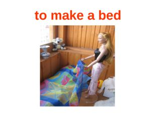 to make a bed