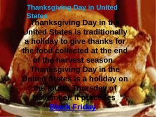 Thanksgiving Day in United States Thanksgiving Day in the United States is tr