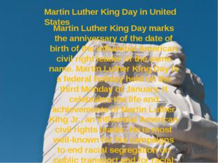 Martin Luther King Day in United States Martin Luther King Day marks the anni