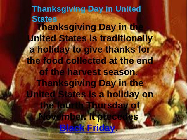 Thanksgiving Day in United States Thanksgiving Day in the United States is tr...