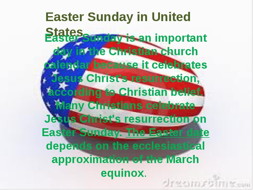 Easter Sunday in United States Easter Sunday is an important day in the Chris...