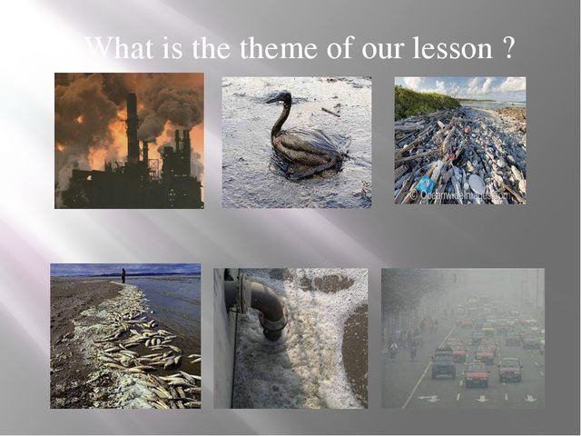 What is the theme of our lesson ?
