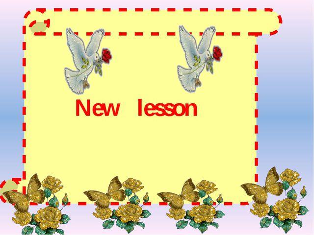 New lesson