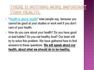 """""""Health is above wealth"""" wise people say, because you cannot be good at your"""