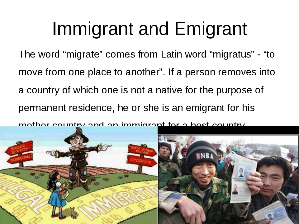 """Immigrant and Emigrant The word """"migrate"""" comes from Latin word """"migratus"""" -..."""