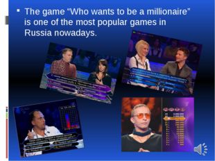 """The game """"Who wants to be a millionaire"""" is one of the most popular games in"""