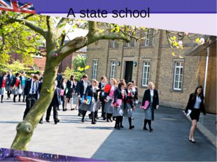 A state school A school owned by the government