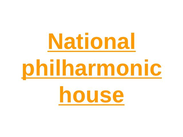 National philharmonic house