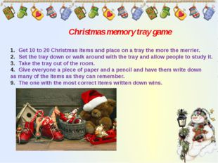 Christmas memory tray game Get 10 to 20 Christmas items and place on a tray t
