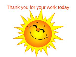 Thank you for your work today