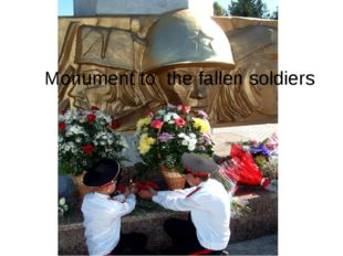 Monument to the fallen soldiers