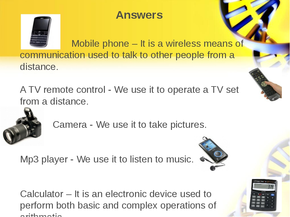 Mobile phone – It is a wireless means of communication used to talk to other...