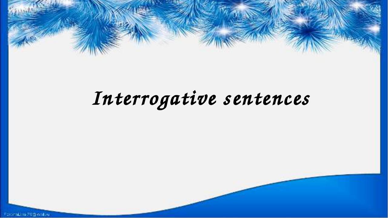 Interrogative sentences