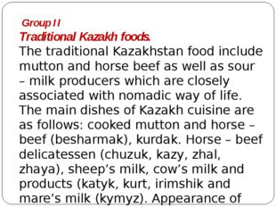 Group II Traditional Kazakh foods. The traditional Kazakhstan food include m