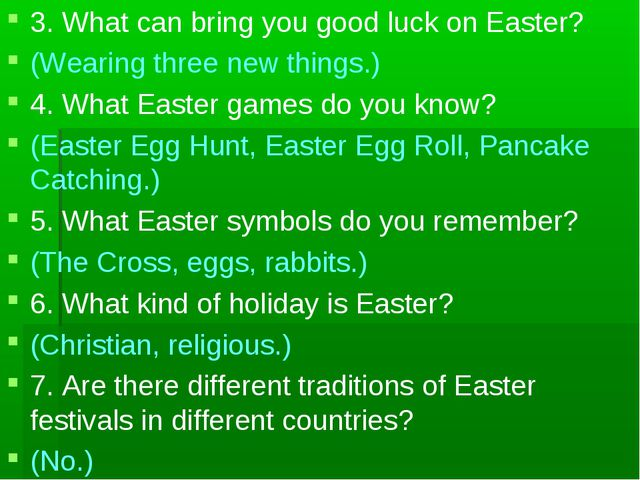 3. What can bring you good luck on Easter? (Wearing three new things.) 4. Wha...