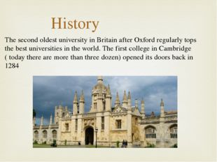 The second oldest university in Britain after Oxford regularly tops the best