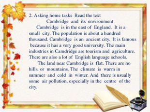 2. Asking home tasks Read the text Cambridge and its environment Cambridge i