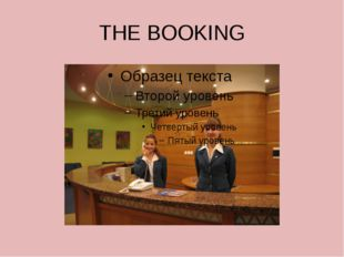 THE BOOKING