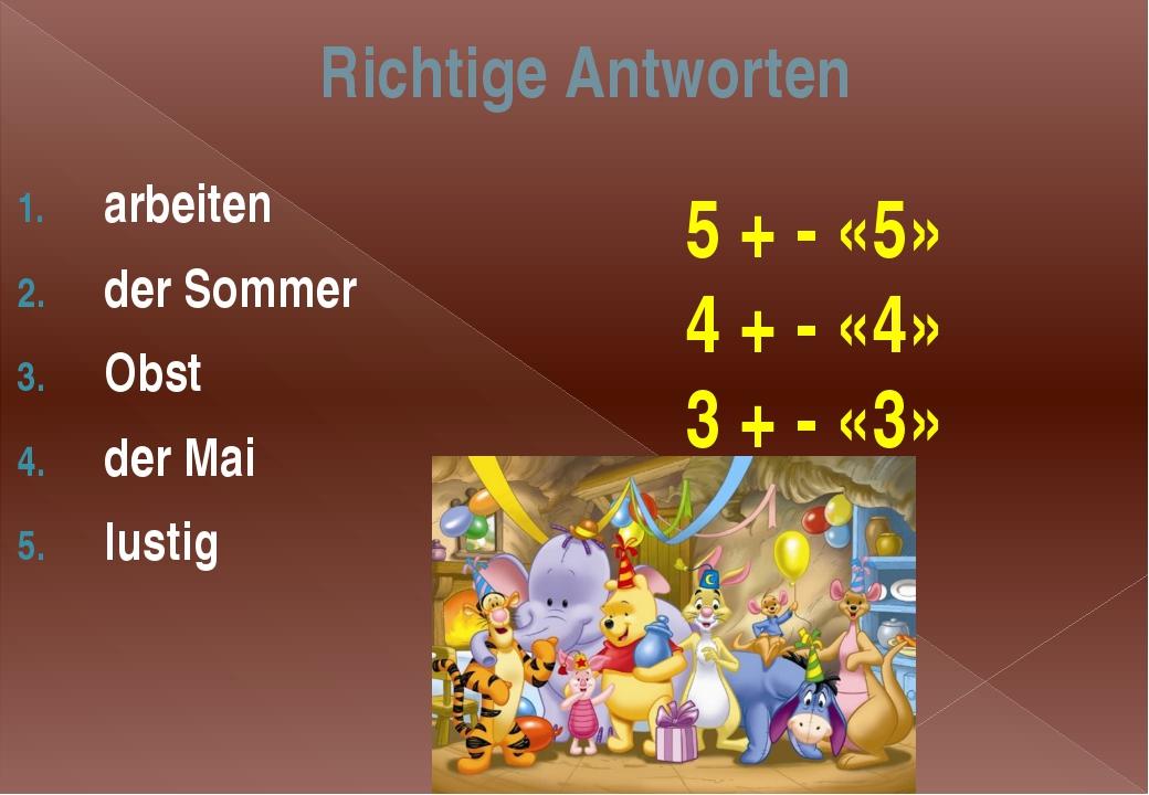 Richtige Antworten arbeiten der Sommer Obst der Mai lustig 5 + - «5» 4 + - «4...