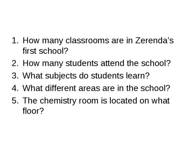 How many classrooms are in Zerenda's first school? How many students attend t...