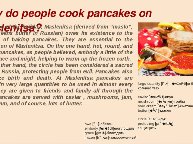 Why do people cook pancakes on Maslenitsa? The name of the holiday, Maslenits...