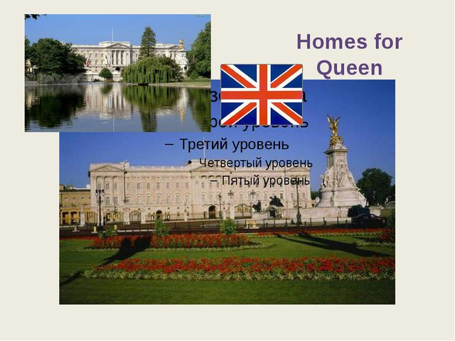 Homes for Queen