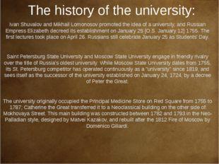 The history of the university: Ivan Shuvalov and Mikhail Lomonosov promoted