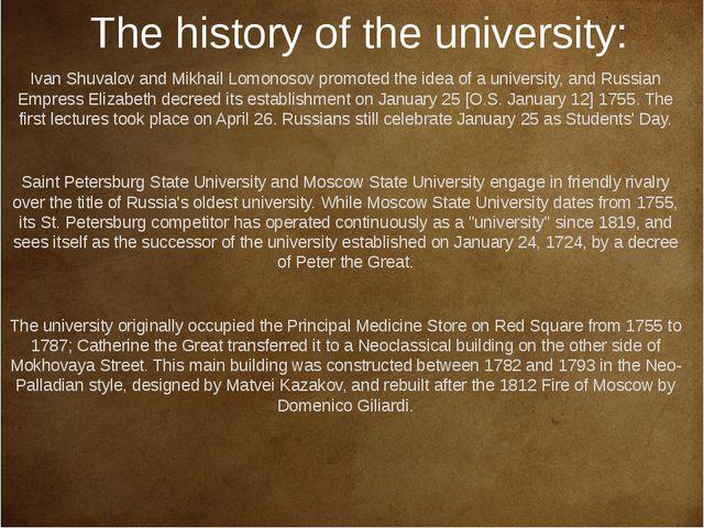 The history of the university: Ivan Shuvalov and Mikhail Lomonosov promoted...