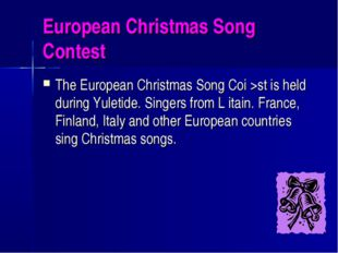 European Christmas Song Contest The European Christmas Song Coi >st is held d