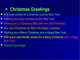 Christmas Greetings With best wishes for Christmas and the New Year. Wishing