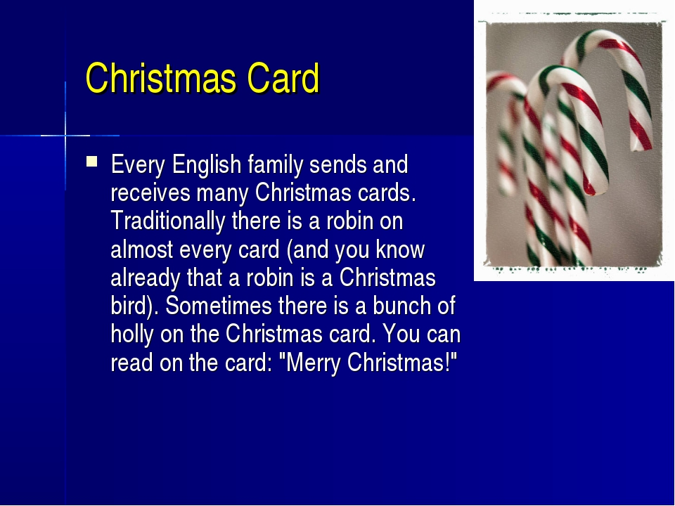 Christmas Card Every English family sends and receives many Christmas cards....