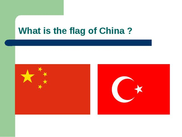 What is the flag of China ?