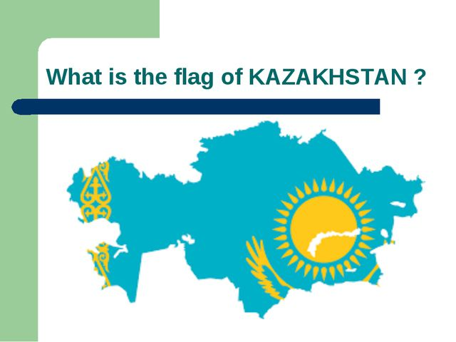 What is the flag of KAZAKHSTAN ?