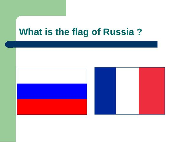 What is the flag of Russia ?
