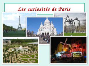 Les curiosités de Paris