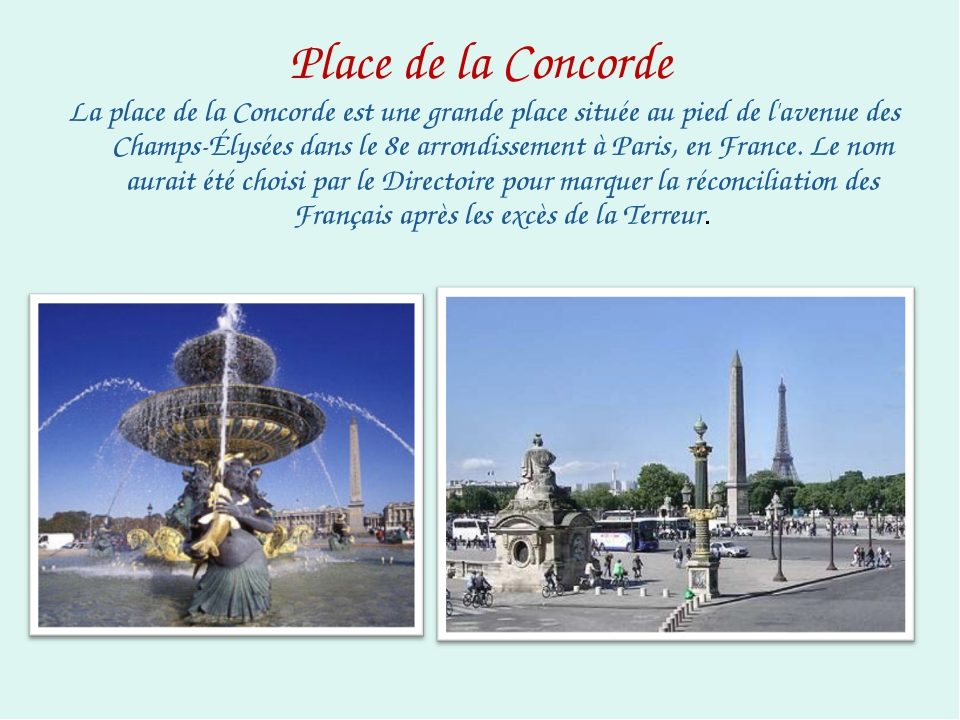 Place de la Concorde La place de la Concorde est une grande place située au p...
