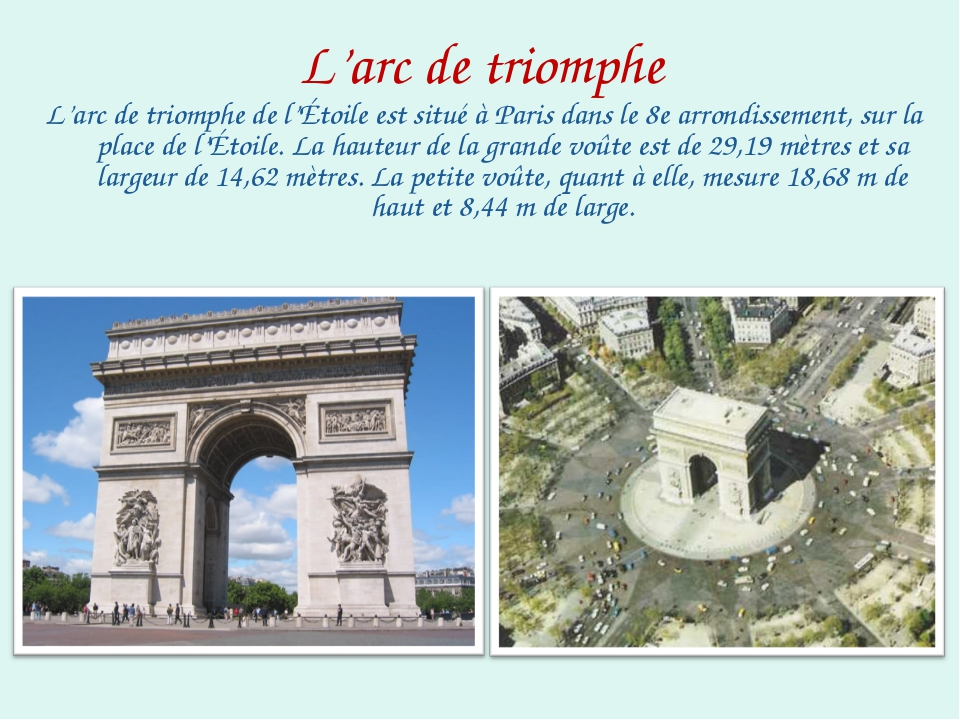 L'arc de triomphe L'arc de triomphe de l'Étoile est situé à Paris dans le 8e...