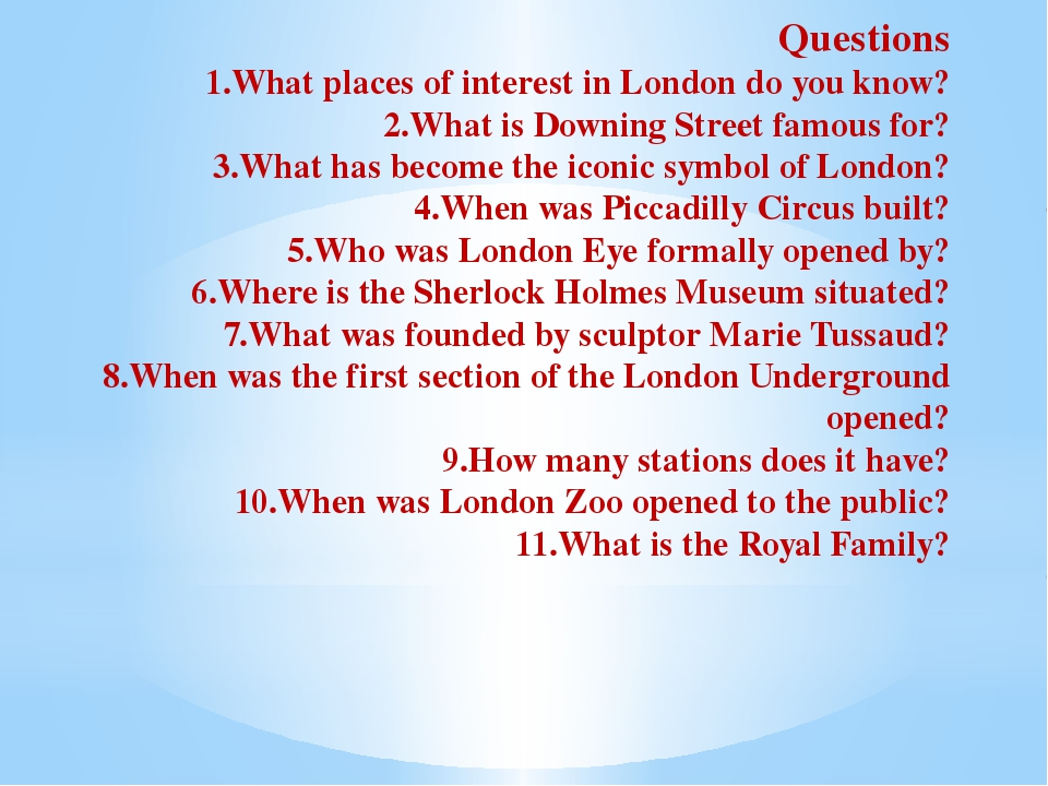 Questions 1.What places of interest in London do you know? 2.What is Downing...