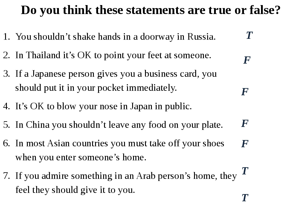 You shouldn't shake hands in a doorway in Russia. In Thailand it's OK to poin...