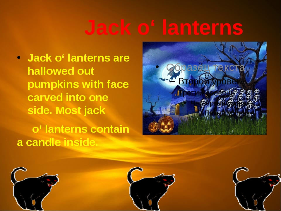 Jack o' lanterns Jack o' lanterns are hallowed out pumpkins with face carved...