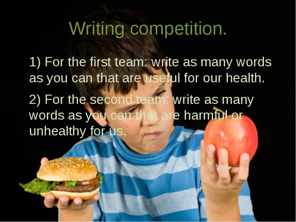 Writing competition. 1) For the first team: write as many words as you can th...