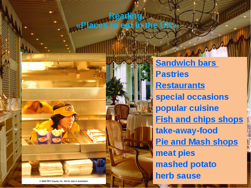 Reading. «Places to eat in the UK» p.91 Sandwich bars Pastries Restaurants sp...
