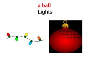 a ball Lights