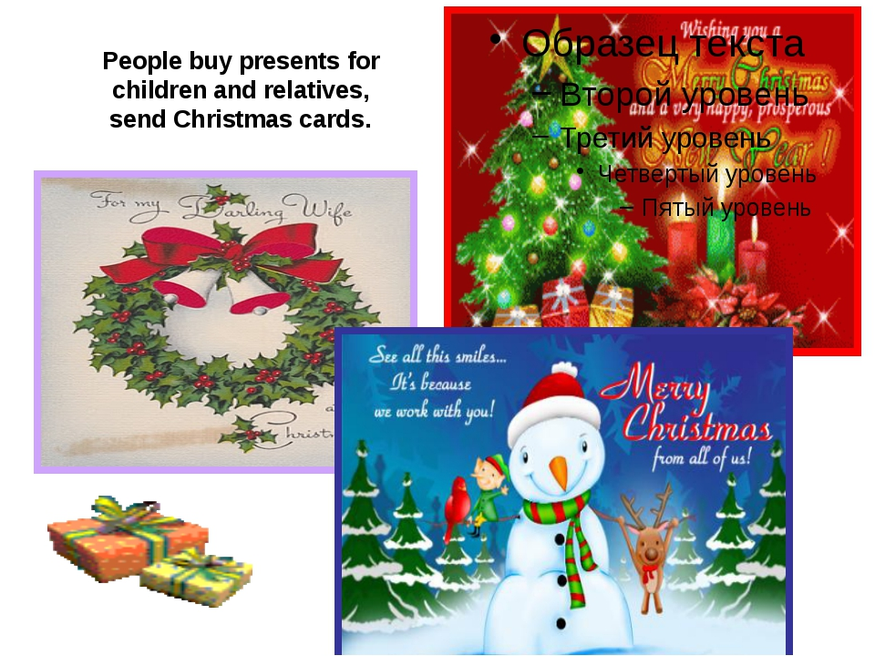 People buy presents for children and relatives, send Christmas cards.