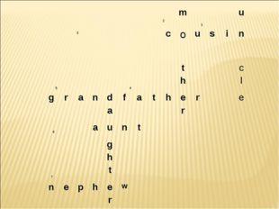 3  2m 1u cousin 5 4tc hl grandfathere ar
