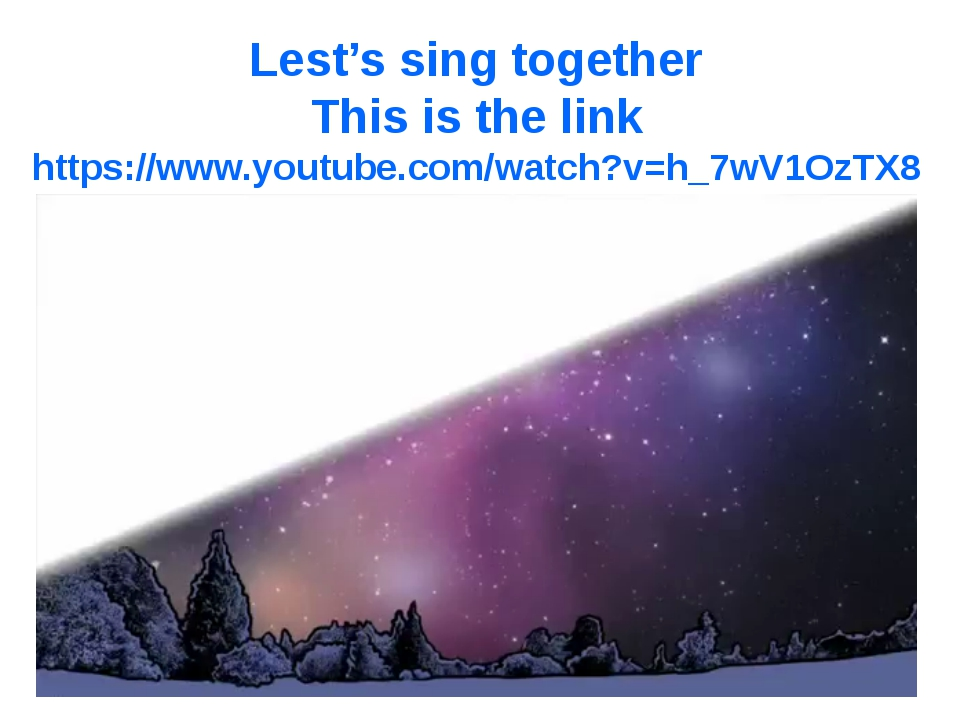 Lest's sing together This is the link https://www.youtube.com/watch?v=h_7wV1O...